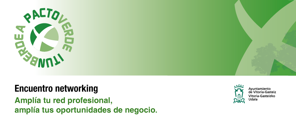 Pacto Verde: Encuentro networking